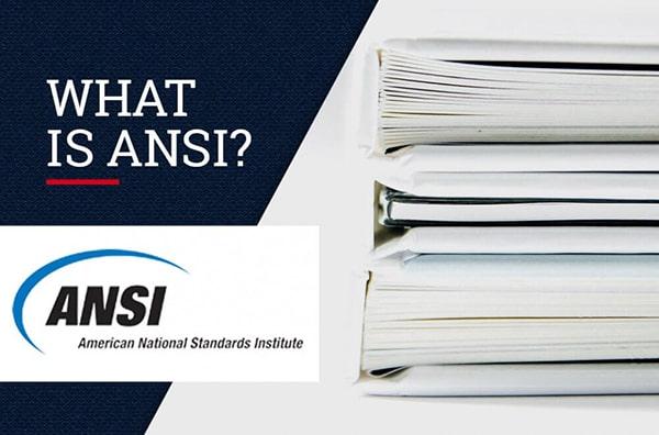 Tiêu chuẩn ANSI của Mỹ là gì?